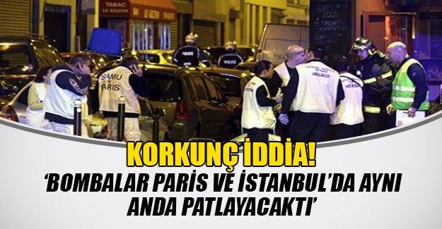 Korkunç iddia: İstanbul'da Paris'le eş zamanlı olarak bombalanacaktı!