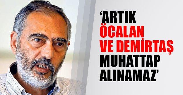Mançupyan'dan flaş açıklamalar: HDP ve Öcalan muhattap alınmayacak