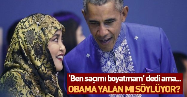 Obama saçlarını boyamadığını açıkladı! ABD başkanı yalan mı söylüyor?