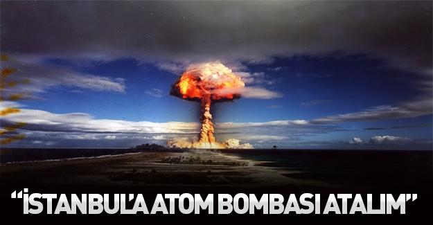 Ruslar iyice çıldırdı: İstanbul'a atom bombası atalım
