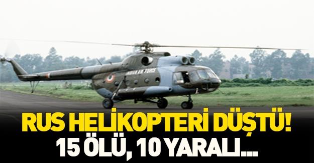 Rusya'da helikopter kazası: 15 ölü! Son dakika flaş gelişmesi