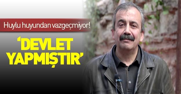 Sırrı Süreyya Önder yine devleti suçladı!