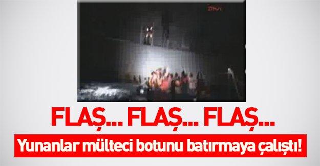 Şok görüntüler! Yunanlar mülteci botunu batırmaya çalıştı! VİDEO İZLE
