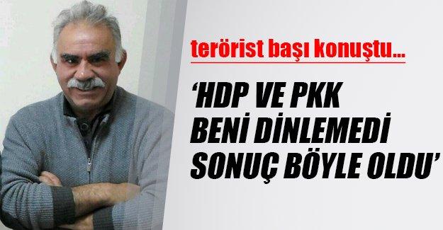 Terörist başı Abdullah Öcalan: HDP ve PKK çok yanlış yaptı