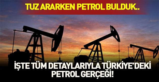 Tuz ararken petrol bulduk! Türkiye petrol zengini mi? Tüm detaylar haberimizde