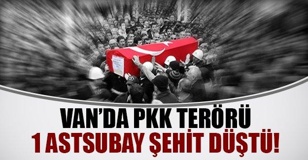 Van'da yine PKK terörü! 1 astsubay şehit oldu, 3 güvenlik görevlisi yaralı