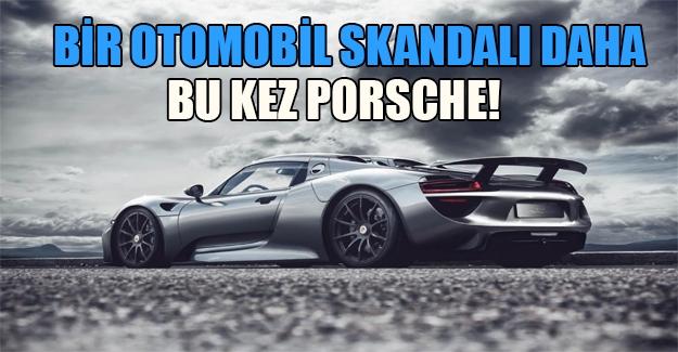 VW skandalı Porsche'ye sıçradı! Otomobil dünyasına neler oluyor? Flaş iddia...