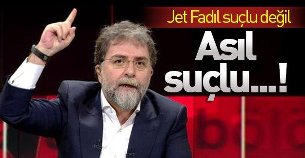 Ahmet Hakan Jet Fadıl'ın suçlu olmadığını yazdı!