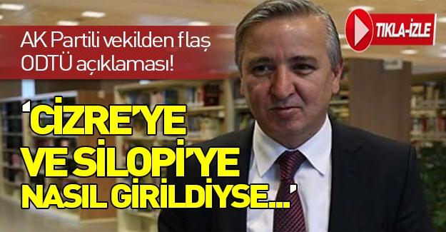 AK Parti milletvekili Aydın Ünal'dan flaş ODTÜ açıklaması