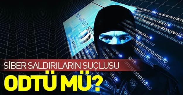 Türkiye'ye karşı yapılan siber saldırıların sorumlusu ODTÜ mü?
