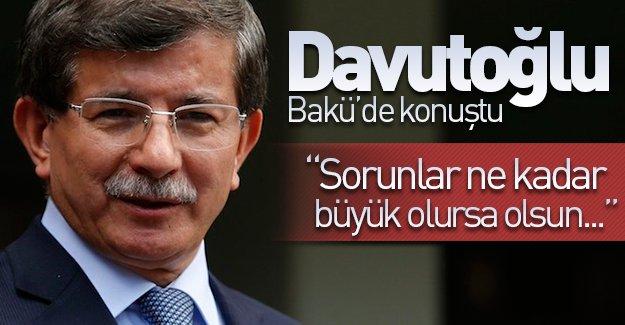 Başbakan Davutoğlu'nun Azerbaycan temasları sürüyor! Davutoğlu Bakü'de konuştu!