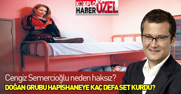 """Cengiz Semercioğlu neden haksız? Doğan Grubu """"Eşkıya Dünyaya Hükümdar Olmaz""""dan önce hapishaneye seti çok kurdu"""