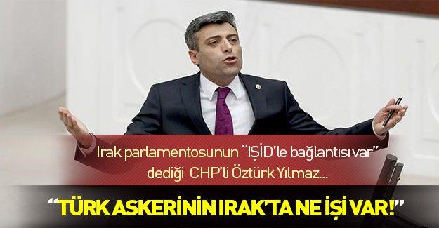 """CHP Ardahan milletvekili: """"Türk askerinin Irak'ta ne işi var"""""""