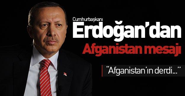 Cumhurbaşkanı Erdoğan'dan Afganistan açıklaması: ''Afganistan'ın derdi...''