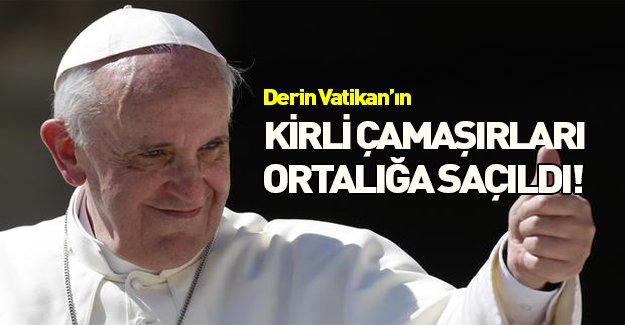 Derin Vatikan'ın kirli çamaşırları ortalığa saçıldı!