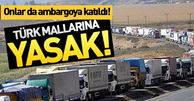 Irak'ta Türk mallarına ambargo!