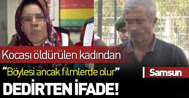 Kocası öldürülen kadından şaşkına çeviren ifade! ''Cinayeti çözmek için...''