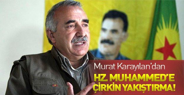 Murat Karayılan'dan skandal açıklamalar! Hz. Muhammed'de...