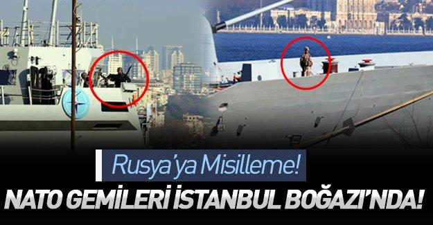 Rusya'ya yanıt gecikmedi! NATO gemileri Sarayburnu'na demirledi