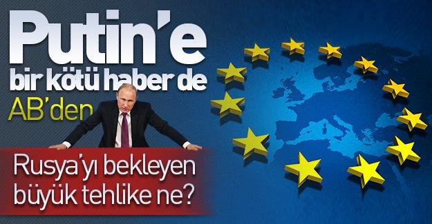 Putin'e bir şok da Avrupa Birliği'nden geldi!