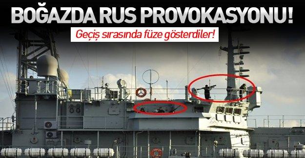 Rus askerlerden boğazda provokasyon! Füze gösterdiler...