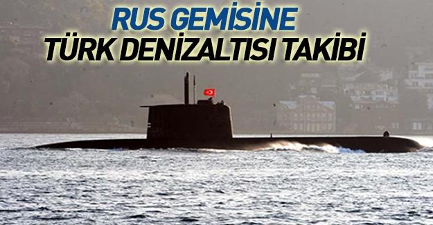 Rus savaş gemisine İstanbul Boğazı'nda denizaltılı takip!