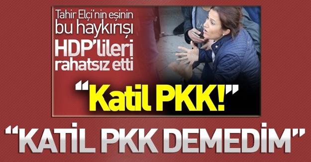 Tahir Elçi'nin Eşi Türkan Elçi 'Katil PKK' Sözlerini Yalanladı