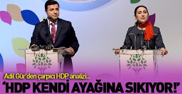 Adil Gür'den HDP bombası!