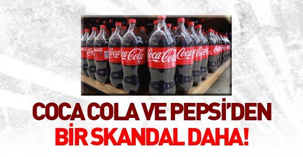 Coca Cola ve Pepsi'nin bir skandalı daha ortaya çıktı!