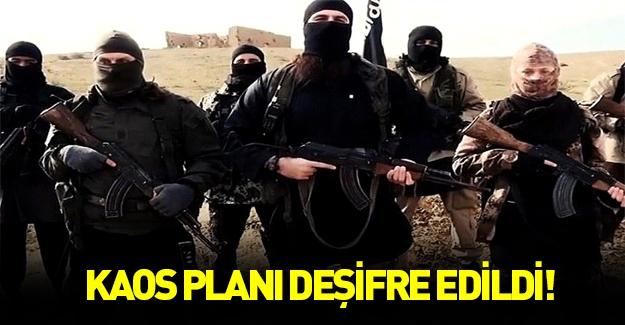 DAEŞ'in kaos planı ortaya çıktı!