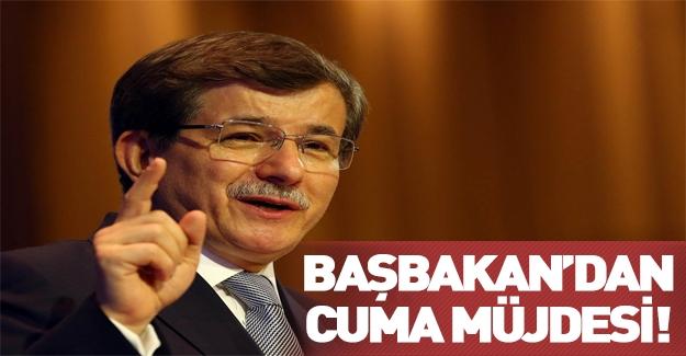 """Davutoğlu'ndan """"Cuma"""" müjdesi"""