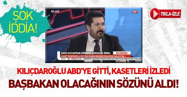Eski CHP'li Savcı Sayan: Kılıçdaroğlu Amerika'da kasetleri izledi!