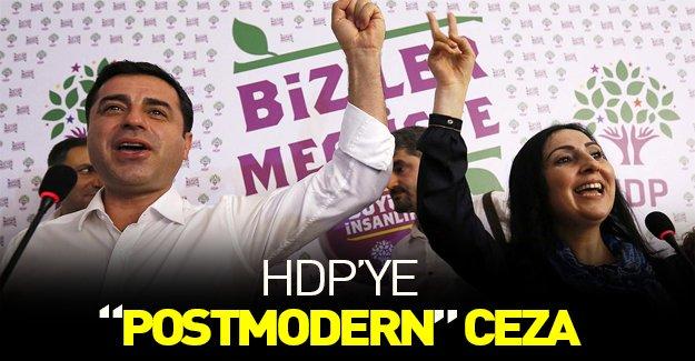 """HDP'ye """"postmodern"""" ceza!"""