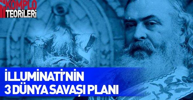 İlluminati'nin 3 dünya savaşı planı!