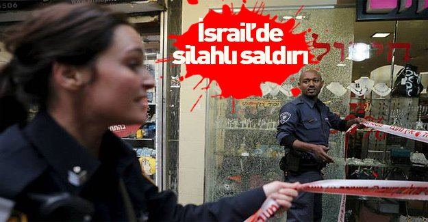 İsrail'de silahlı eylem!