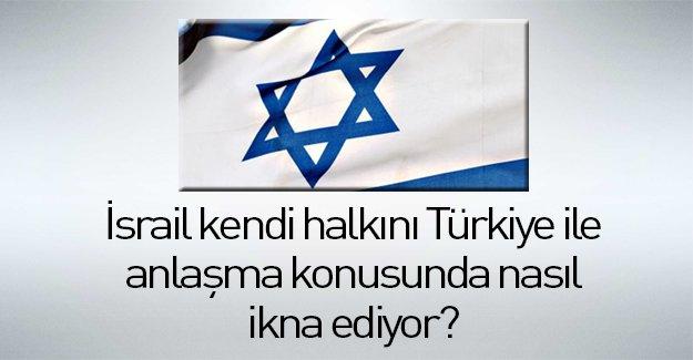 İsrail kendi halkını böyle ikna ediyor!