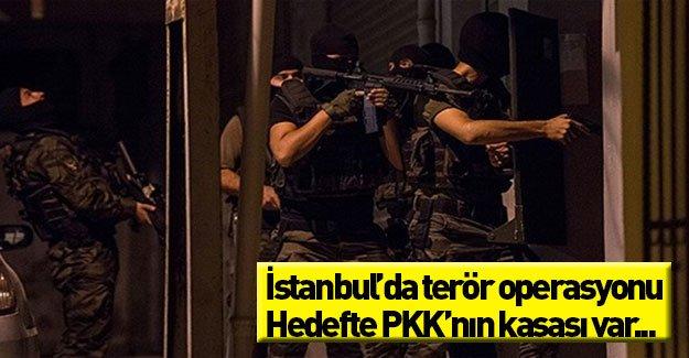 İstanbul'da PKK operasyonu! Hedefte örgütün kasası var...
