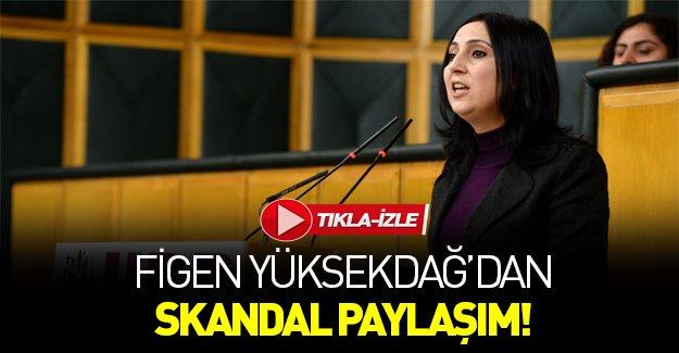 İşte Figen Yüksekdağ'ın paylaştığı skandal video!