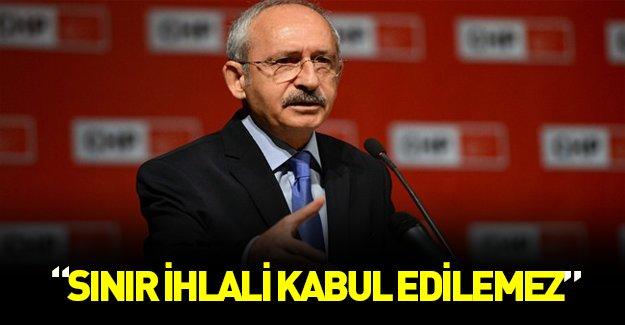 """Kemal Kılıçdaroğlu bu kez de """"ihlal kabul edilemez"""" dedi!"""
