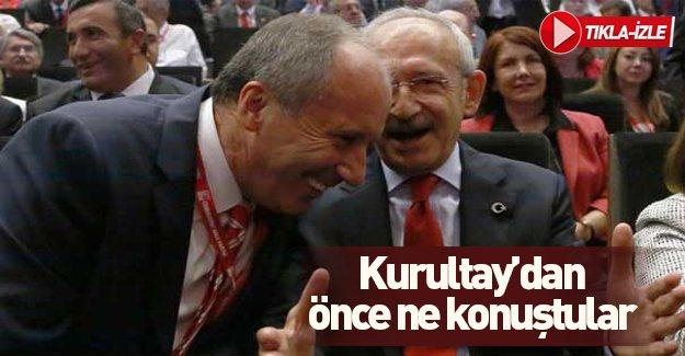 Kılıçdaroğlu ile Muharrem İnce kurultaydan önce ne konuştu?