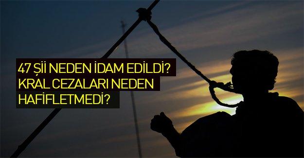 Kral neden 47 Şii'nin cezalarını hafifletmedi?