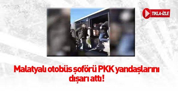 Malatyalı otobüs şoförü PKK propagandasına izin vermedi!