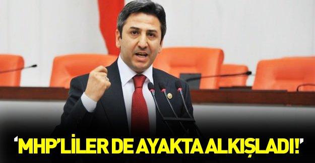 Meclisteki konuşmasını MHP'liler de ayakta alkışladı!