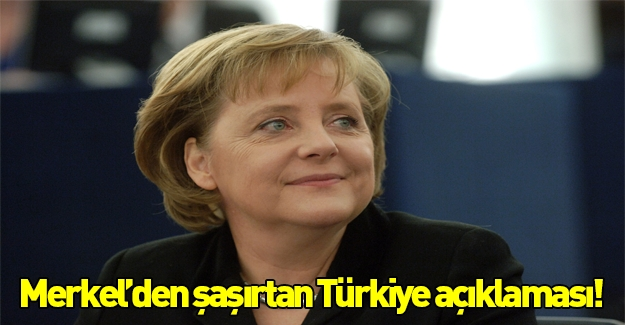Merkel'den şaşırtan açıklama!