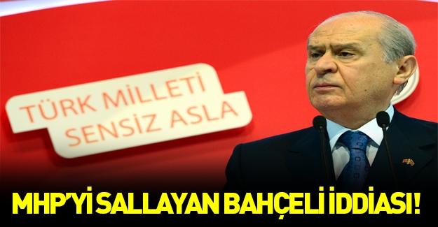 MHP'yi sallayan Bahçeli iddiası!