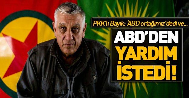 PKK'lı Cemil Bayık Amerika'dan yardım istedi