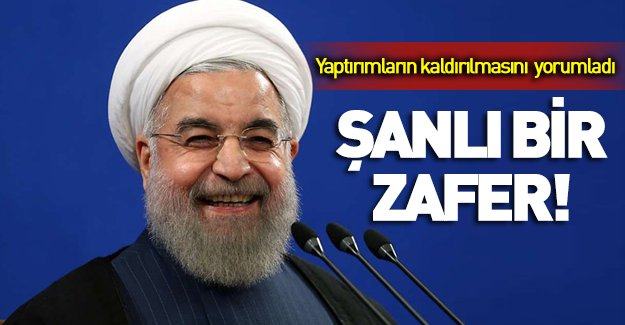 Ruhani'den yaptırımların kaldırılması yorumu