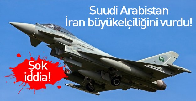 Suudi Arabistan İran büyükelçiliğini mi vurdu?