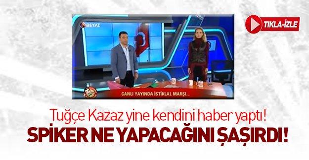 Tuğçe Kazaz canlı yayında herkesi saygı duruşuna davet etti!