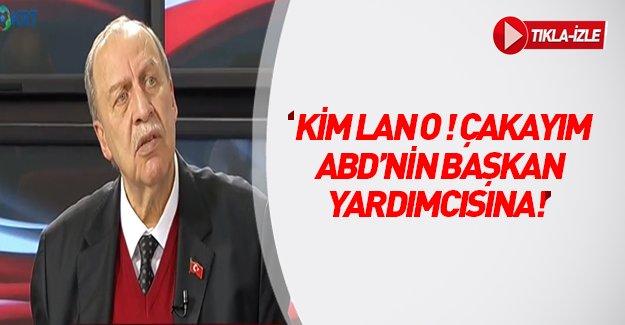"""Yaşar Okuyan: """"Kim lan o, çakayım ABD'nin Başkan Yardımcısına"""""""